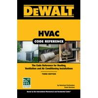 Dewalt HVAC Code Reference: Based on the 2018 International Mechanical Code (Other)