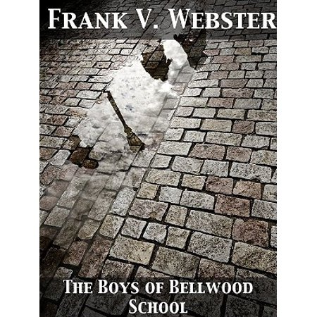 The Boys of Bellwood School - eBook (Bellwood Collection)