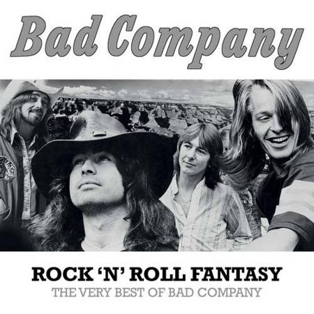 Rock N Roll Fantasy - The Very Best Of Bad Company