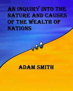 Adam Smith Wealth Of Nations Ebook
