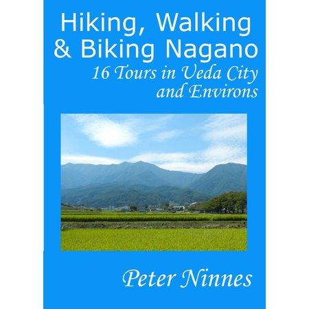 Hiking, Walking and Biking Nagano: 16 Tours in Ueda City and Environs - eBook - Party City Hiring