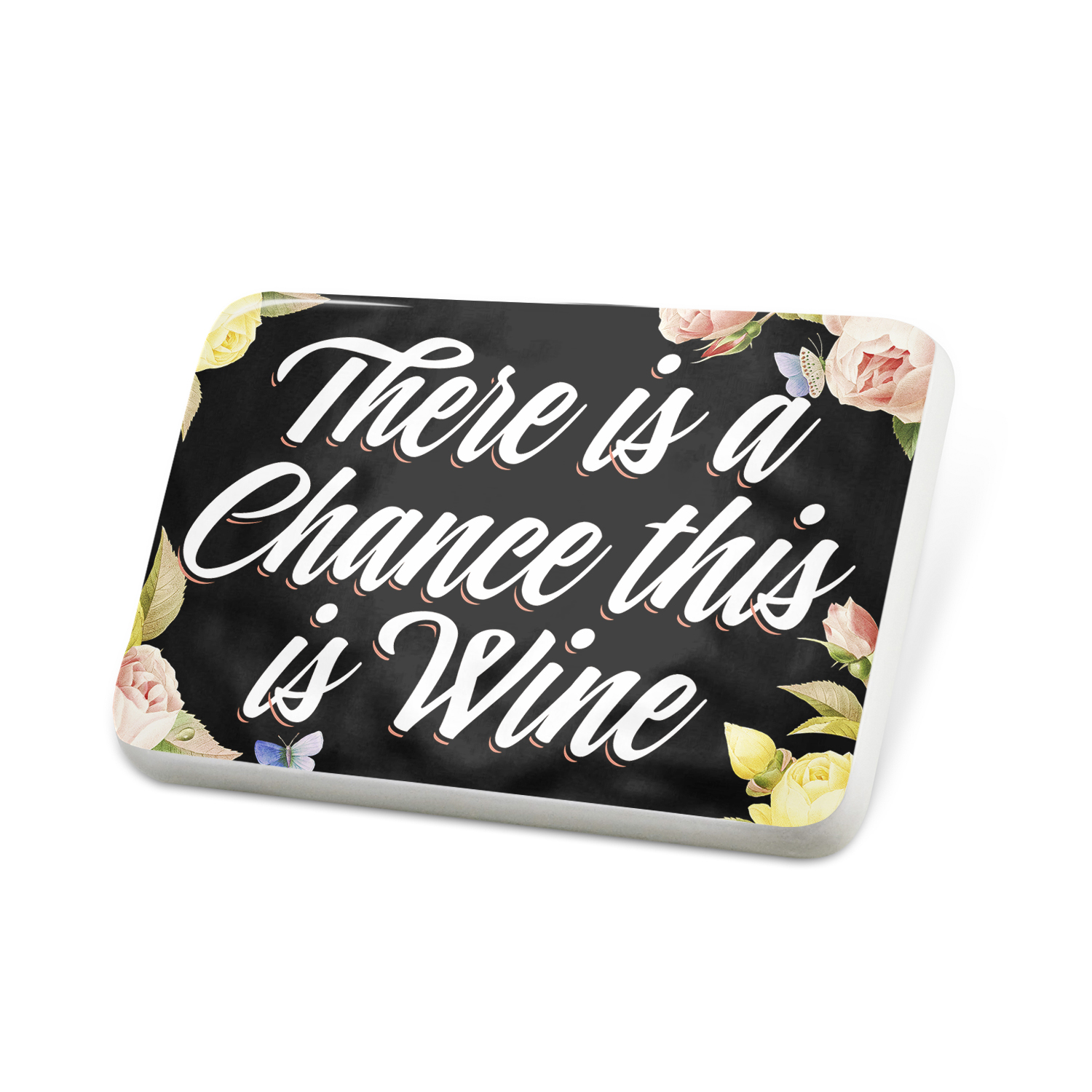 Porcelein Pin Floral Border There is a Chance this is Wine Lapel Badge – NEONBLOND