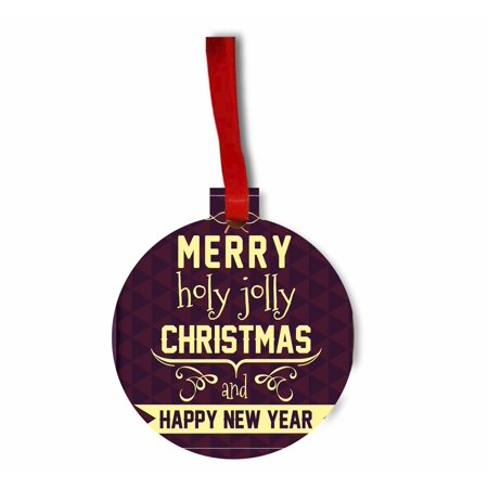 Merry Holly Jolly Christmas and Happy New Year Round - Shaped Flat Hardboard Christmas Holiday