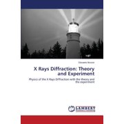 X Rays Diffraction : Theory and Experiment