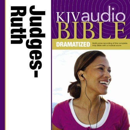 Dramatized Audio Bible - King James Version, KJV: (07) Judges and Ruth -