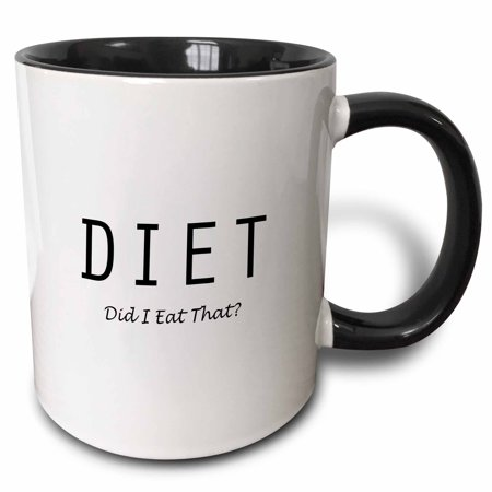 3dRose DIET - DID I EAT THAT - Two Tone Black Mug, 11-ounce (Diet Mug)