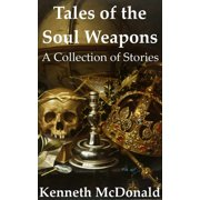 Tales of the Soul Weapons - eBook