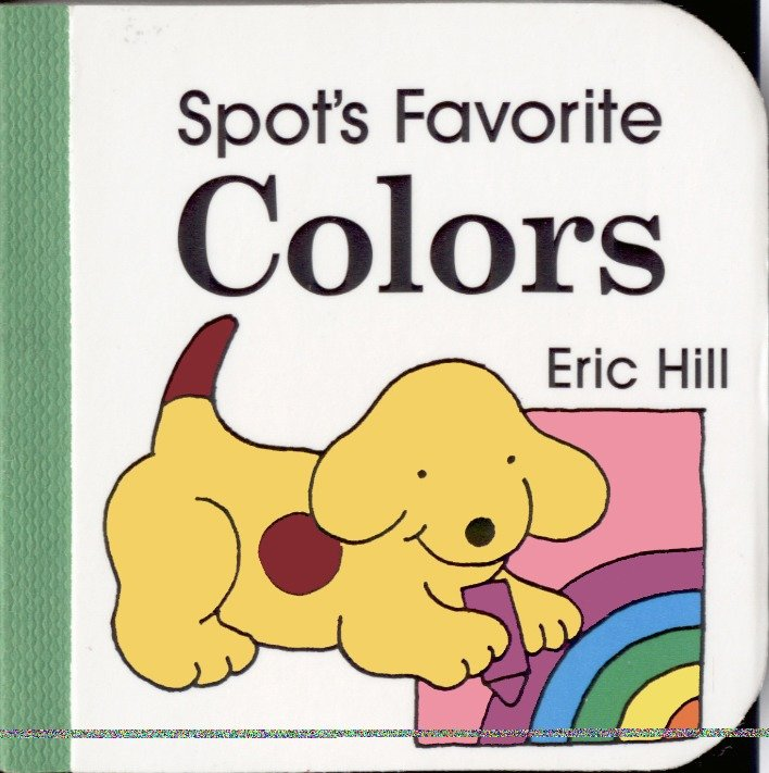 Spots Favorite Colors (Board Book)