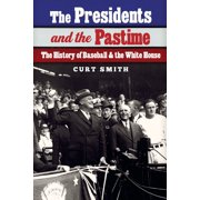 The Presidents and the Pastime - eBook