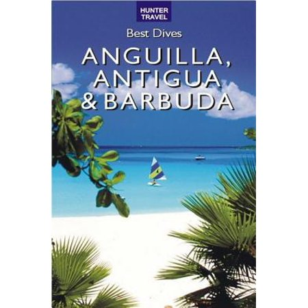 Best Dives of Anguilla, Antigua & Barbuda - eBook