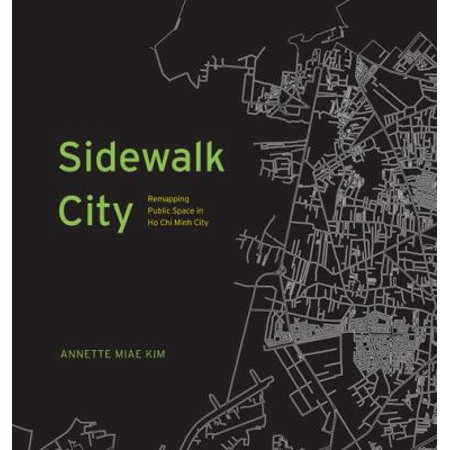 Sidewalk City  Remapping Public Space In Ho Chi Minh City