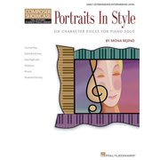 Portraits in Style: Six Character Pieces for Piano Solo Composer Showcase Early Intermediate/Intermediate Level (Paperback)