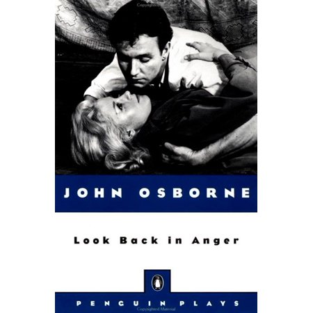 Look Back in Anger (John Osborne Look Back In Anger Analysis)