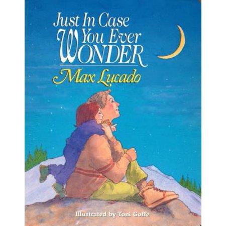 Just in Case You Ever Wonder (Board Book) ()