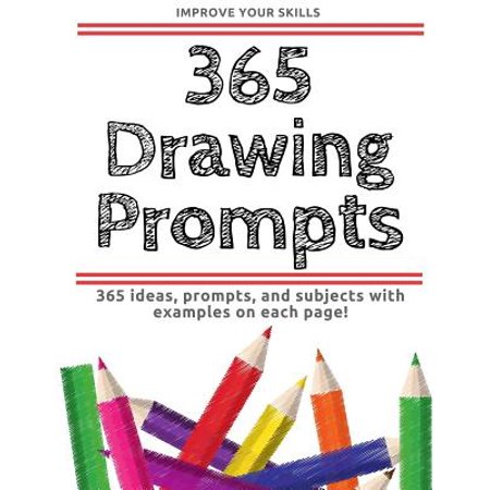 365 Drawing Prompts - An Idea Every Day (Character Day Ideas)