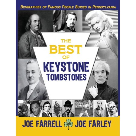 Famous Groups Of Five People (The Best of Keystone Tombstones : Biographies of Famous People Buried in)