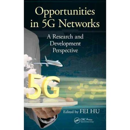 Opportunities In 5G Networks  A Research And Development Perspective