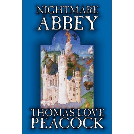 Nightmare Abbey by Thomas Love Peacock, Fiction,