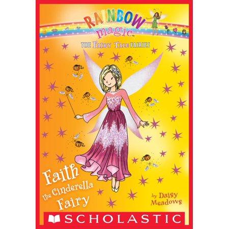 Cinderella Magic - Faith the Cinderella Fairy: A Rainbow Magic Book (The Fairy Tale Fairies #3) - eBook