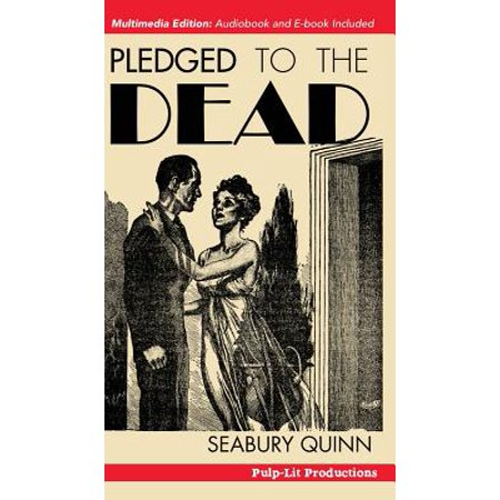 Pledged to the Dead : A Classic Pulp Fiction Novelette First Published in the October 1937 Issue of Weird Tales Magazine: A Jules de Grandin Story - Jules Pulp Fiction