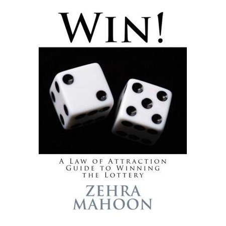 Win   A Law Of Attraction Guide To Winning The Lottery