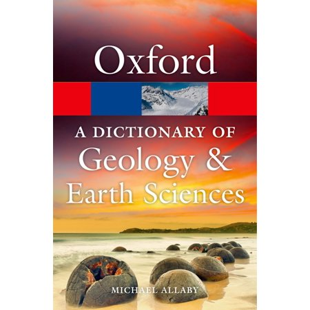 A Dictionary of Geology and Earth Sciences -