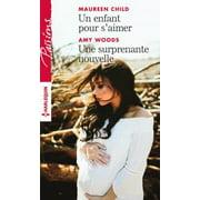 Un enfant pour s'aimer - Une surprenante nouvelle - eBook