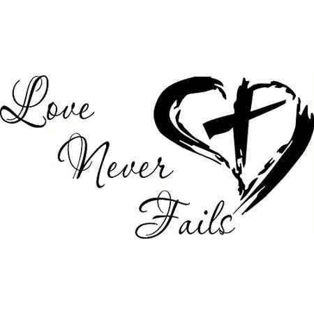 Love Never Fails, Bible Verse Wall Decal, 1 Corinthians 13:4-8, Our Inspirational Christian Wall Decals Are Made in the Usa. Love Is Patient. Love Quotes.