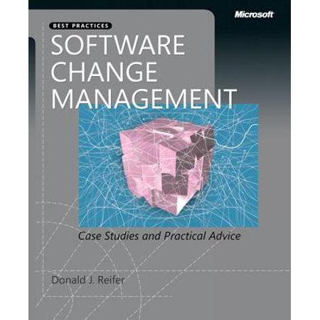 Software Change Management : Case Studies and Practical