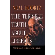 The Terrible Truth About Liberals - eBook