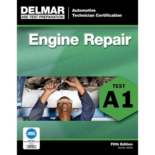 ASE Test Preparation: Engine Repair (A1)