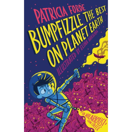 Bumpfizzle the Best on Planet Earth - eBook (The Best Of Hed Planet Earth)