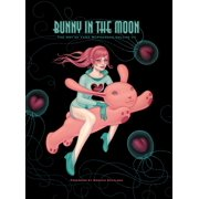 Bunny in the Moon: The Art of Tara McPherson vol. 3 - eBook