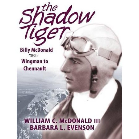 The Shadow Tiger  Billy Mcdonald  Wingman To Chennault