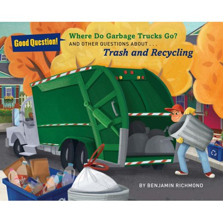 Question About Apple - Where Do Garbage Trucks Go? : And Other Questions About Trash and Recycling