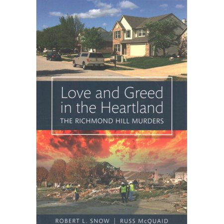 Love and Greed in the Heartland : The Richmond Hill Murders