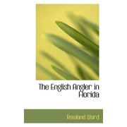 The English Angler in Florida