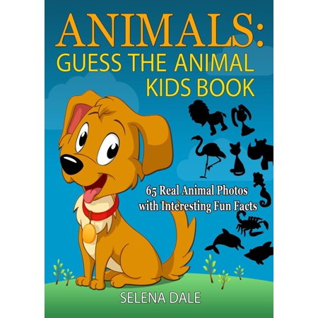 Animals: Guess the Animal Kids Book: 65 Real Animal Photos with Interesting Fun Facts - eBook](Interesting Facts About Halloween For Kids)