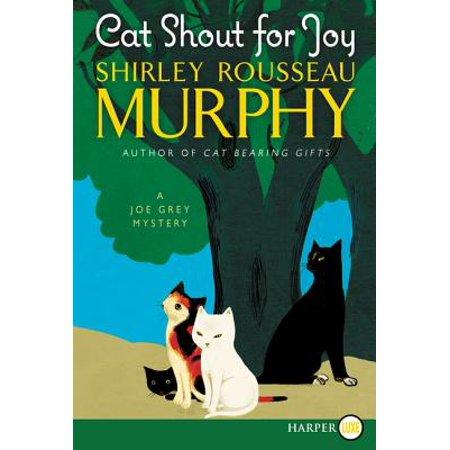 Cat Shout for Joy : A Joe Grey Mystery