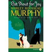 Cat Shout for Joy : A Joe Grey Mystery