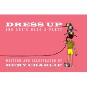 Dress Up and Let's Have a Party (Hardcover)