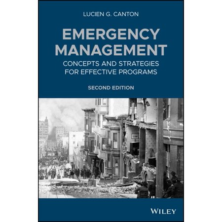 Emergency Management : Concepts and Strategies for Effective (Occupational Safety And Health In The Emergency Services)