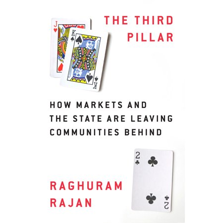 The Third Pillar : How Markets and the State Leave the Community Behind (How To Market An App)
