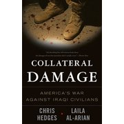 Collateral Damage : America's War Against Iraqi Civilians