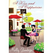 A Kiss and A Cappuccino - eBook