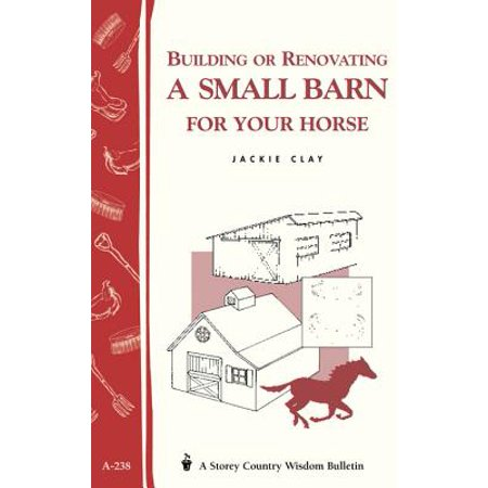 Building or Renovating a Small Barn for Your Horse - eBook