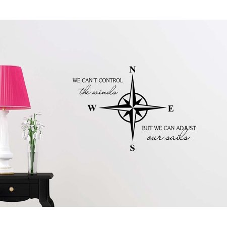 - Nautical Star Compass We can't control the winds but we can adjust our sails Anchor ocean beach starfish love cute inspirational family love vinyl quote saying wall art lettering sign room decor