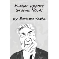 Mueller Report Graphic Novel, Volume 1