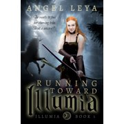 Running Toward Illumia - eBook
