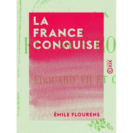 La France conquise - Édouard VII et Clemenceau -